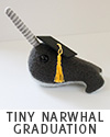 tiny narwhal graduation gift